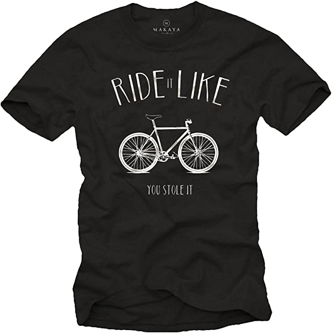 MAKAYA Ride It Like You Stole It - Camiseta Bicicleta Hombre con ...