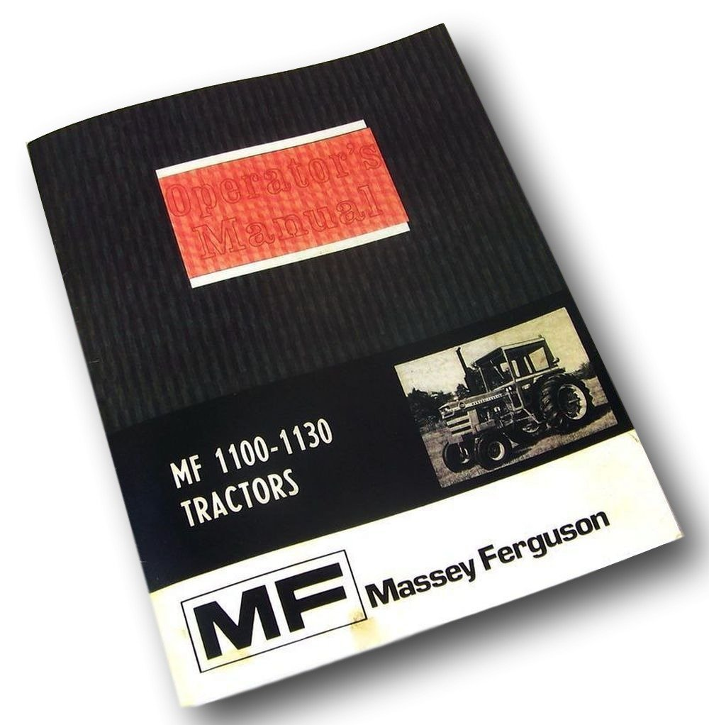 Amazon.com: Massey Ferguson Mf 1100 1130 Tractor Owners Operators Manual  Maintenance: Industrial & Scientific