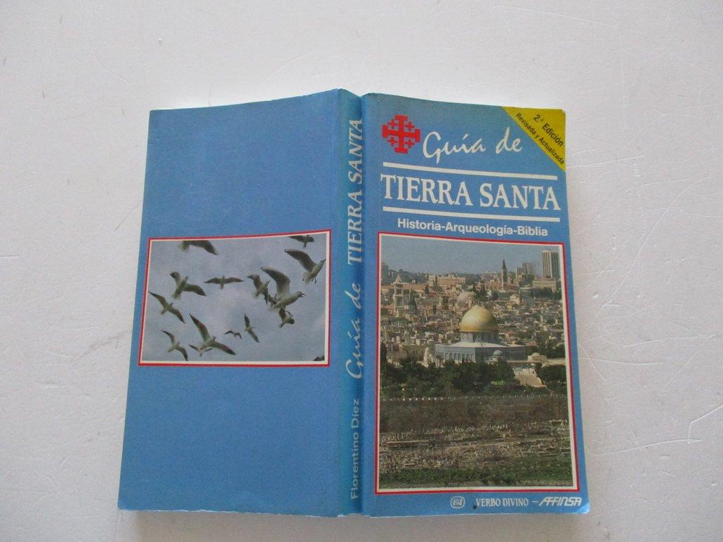 Tierra Santa - Guia de Arqueologia (Spanish Edition)