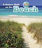 A Nature Walk on the Beach (Read and Learn: Nature Walks)