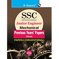 SSC: Junior Engineer - Mechanical (Paper-II : Conventional) Previous Years' Papers (Solved)