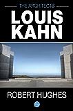 The Architects: Louis Kahn