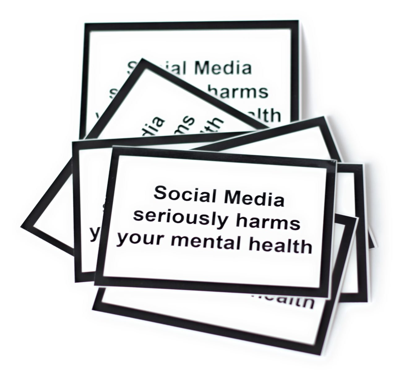 Social Media Seriously Harms Your mental Health-Sticker DIN A8 (50 Stü ck) Stigma Sticker