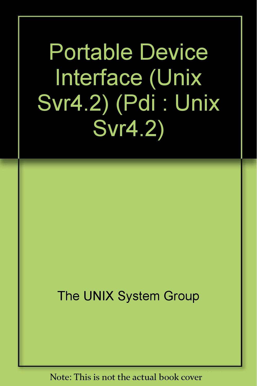 Portable Device Interface (Pdi : Unix Svr4.2)
