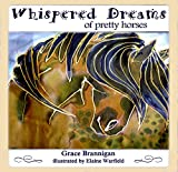 Whispered Dreams of Pretty Horses (Imagine That Kids Series Book 2)
