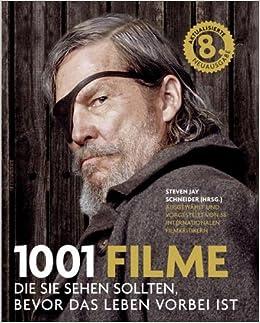 1001 Filme Die Sie Sehen Sollten Bevor Das Leben Vorbei