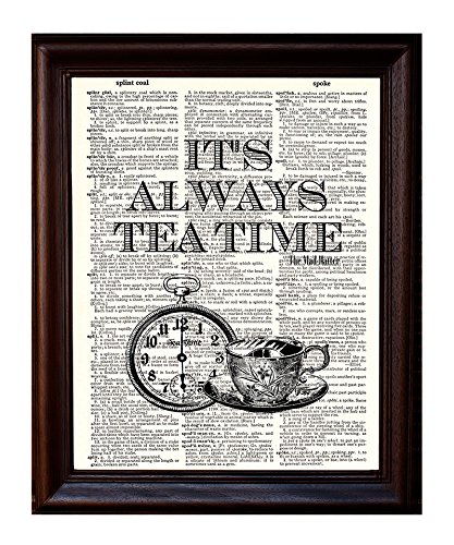 Fresh Prints of CT Its Always Tea Time - Alice in Wonderland Mad Hatter - Printed on Upcycled Vintage Dictionary Paper - 8x11 Mixed Media Art Poster/Print