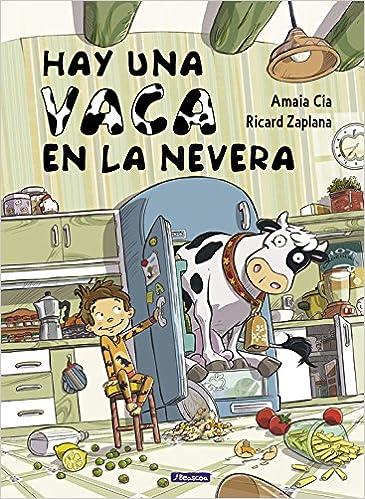 Hay una vaca en la nevera (Cuentos infantiles): Amazon.es: Cia ...