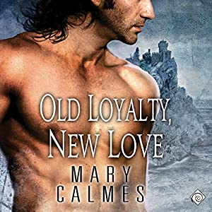Old Loyalty, New Love Hörbuch