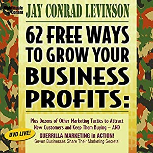 62 Free Ways to Grow Your Business Profits Audiobook