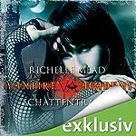 Schattenträume (Vampire Academy 3)   Richelle Mead