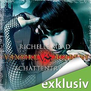 Schattenträume (Vampire Academy 3) Audiobook