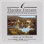 Buckow und Der Blumenthal (Wanderungen durch die Mark Brandenburg 3) | Theodor Fontane