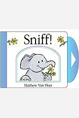 Sniff!: Mini Board Book Novelty Book