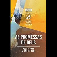 Alimento diário - As promessas de Deus (Os ministros da nova aliança Livro 4)