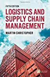 Logistics & Supply Chain Management (5th Edition)