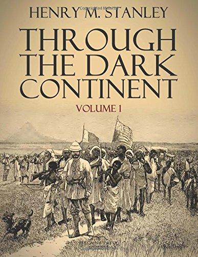 Through the Dark Continent: Volume 1