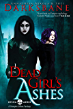 Dead Girl's Ashes: A vampire urban fantasy (Dying Ashes Book 1)