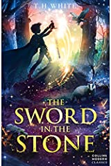 The Sword in the Stone: Collins Modern Classics (Essential Modern Classics) Paperback