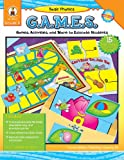 img - for Basic Phonics G.A.M.E.S., Grade K: Games, Activities, and More to Educate Students book / textbook / text book