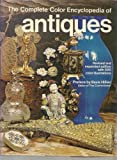 The Complete Color Encyclopedia of Antiques, L. G. G. Ramsey, 0801515386