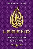 Legend – Berstende Sterne: Band 3