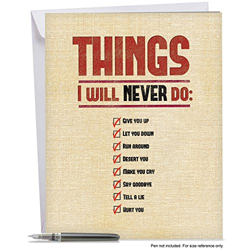 J8963VDG Jumbo Funny Valentine's Day Card: I Will Never Do - With Envelope (Extra Large Version: 8.5'' x 11'')