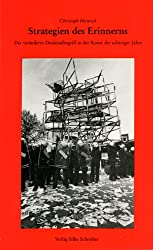 Strategien des Erinnerns: Der veranderte Denkmalbegriff in der Kunst der achtziger Jahre (German Edition)