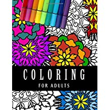Coloring For Adults: Large Adult Coloring Book