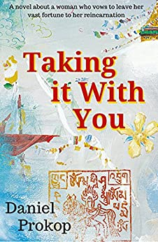 Taking it With You by [Prokop, Daniel]