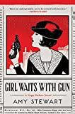 Girl Waits with Gun (A Kopp Sisters Novel)