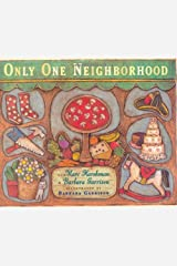 Only One Neighborhood Hardcover