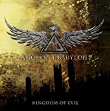 Kingdom of Evil by Angels of Babylon (2010-07-27)