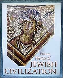 Picture History of Jewish Civilization: Bazalel Narkiss