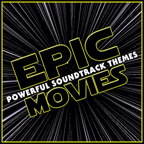 Epic Movies - Powerful Soundtr...