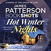 Hot Winter Nights: BookShots | Codi Gary, James Patterson