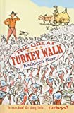 The Great Turkey Walk, Kathleen Karr, 0756941245