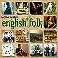 Beginners Guide To English Folk