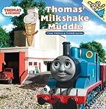 Thomas' Milkshake Muddle (Thomas & Friends) (Pictureback(R))