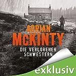 Die verlorenen Schwestern (Sean Duffy 3) | Adrian McKinty