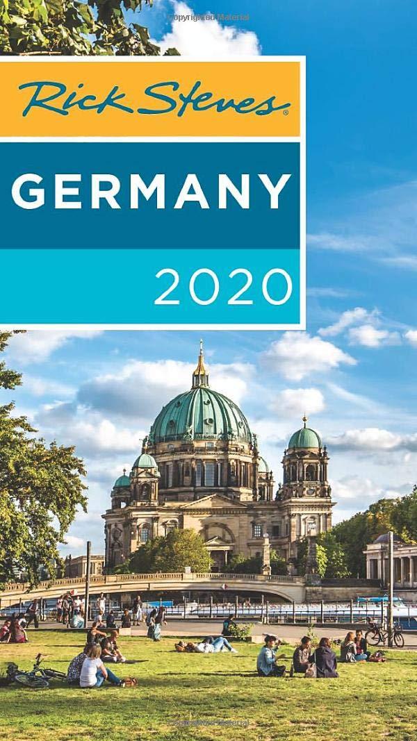 Rick Steves Germany 2020 (Rick Steves Travel Guide) by Rick Steves