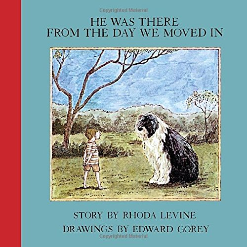 [He Was There From the Day We Moved In (New York Review Books Children's Collection)] (Froggy Collection)
