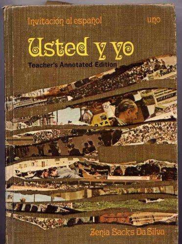 Invitacion al Espanol: Usted y Yo: Uno, Primer Paso, Teacher's Annotated Edition