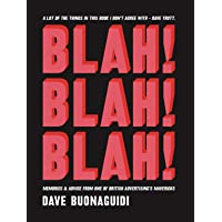 Blah! Blah! Blah!: Memories and advice from one of British advertising's mavericks