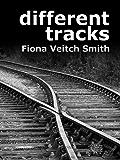 Different Tracks