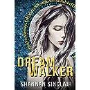Dream Walker: Episode 1 of the Walker Saga