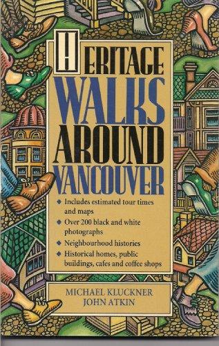 Heritage Walks Around Vancouver