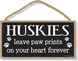Honey Dew Gifts Huskies Leave Paw Prints, Wooden Pet Memorial Home Decor, Decorative Dog Bereavement Wall Sign, 5 Inches by 10 Inches