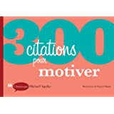 300 citations pour motiver