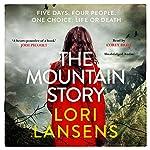 The Mountain Story | Lori Lansens